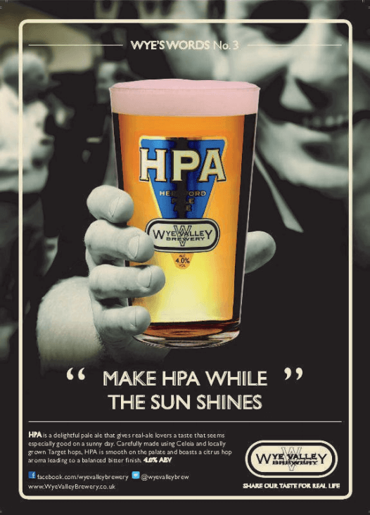 Make HPA while the sun shines - Wye Valley Brewery advert