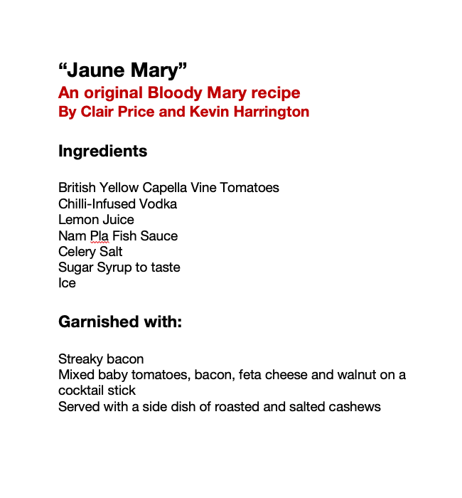 Jaune Mary - an original Bloody Mary recipe by Clair Price and Kevin Harrington